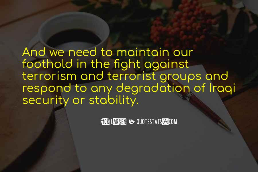 Quotes About Fight Against Terrorism #1147112
