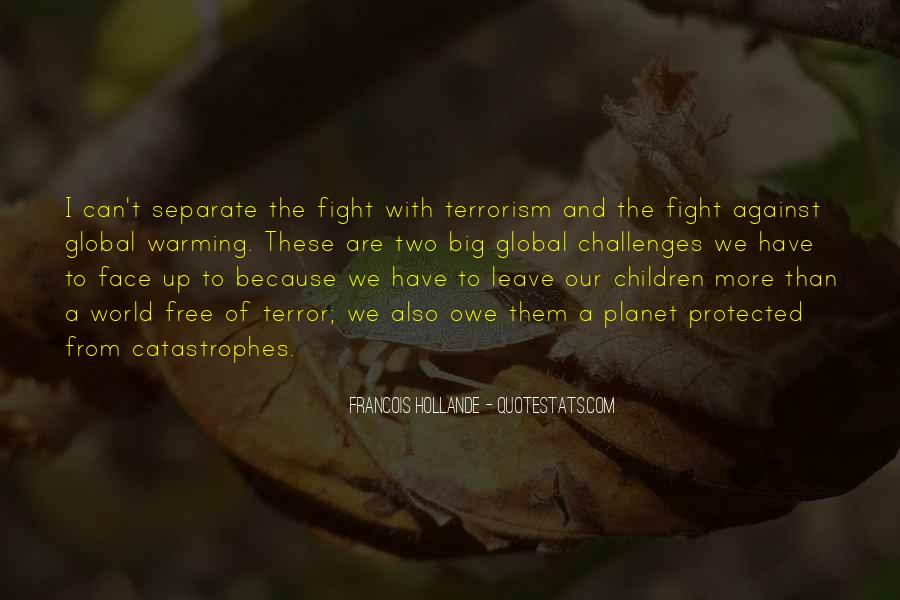 Quotes About Fight Against Terrorism #1703646