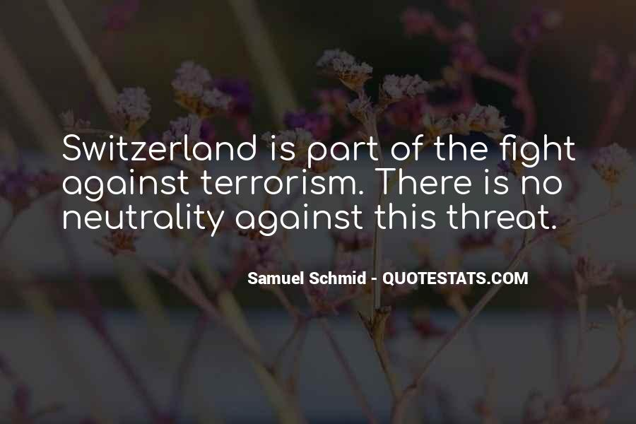 Quotes About Fight Against Terrorism #1790475