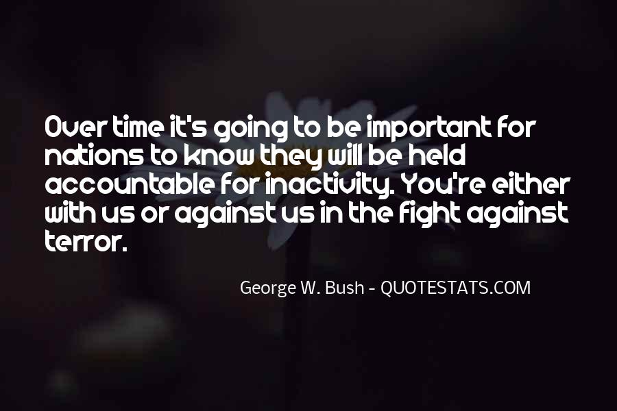 Quotes About Fight Against Terrorism #544797