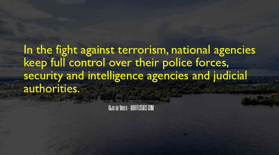 Quotes About Fight Against Terrorism #606218