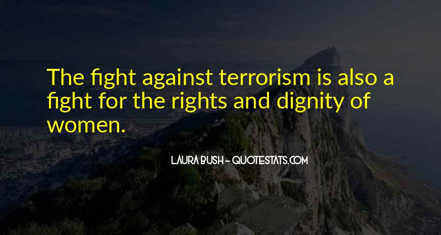 Quotes About Fight Against Terrorism #742512