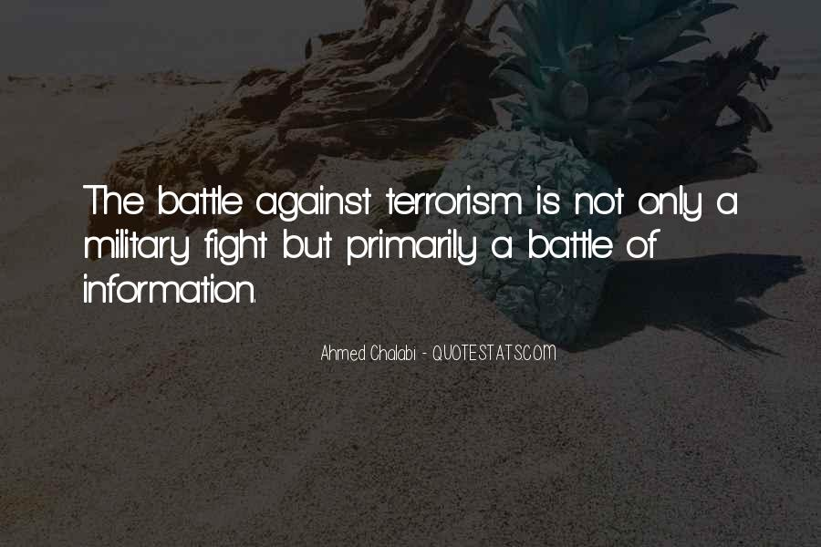 Quotes About Fight Against Terrorism #819069