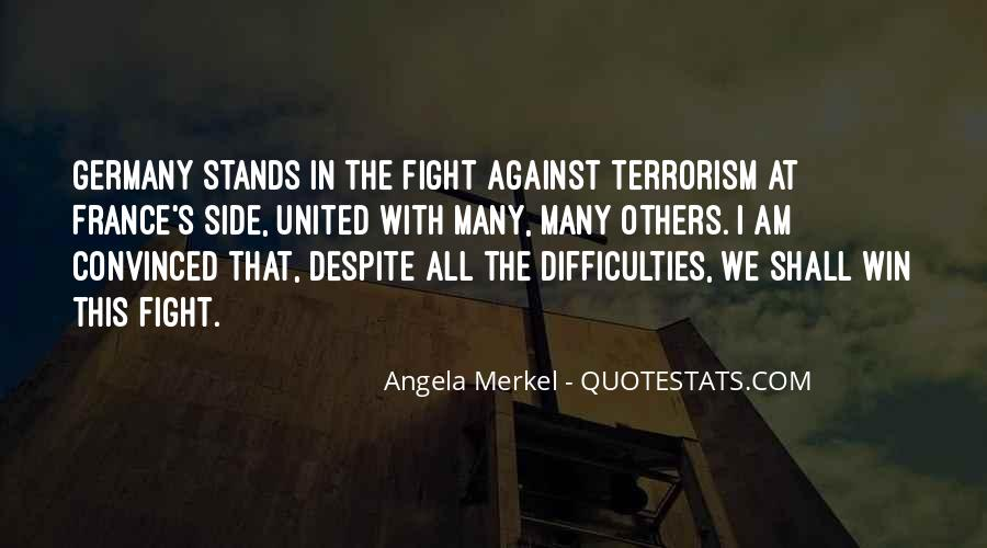 Quotes About Fight Against Terrorism #8247