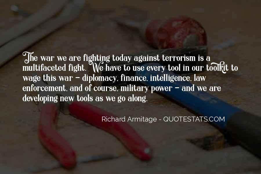 Quotes About Fight Against Terrorism #881525