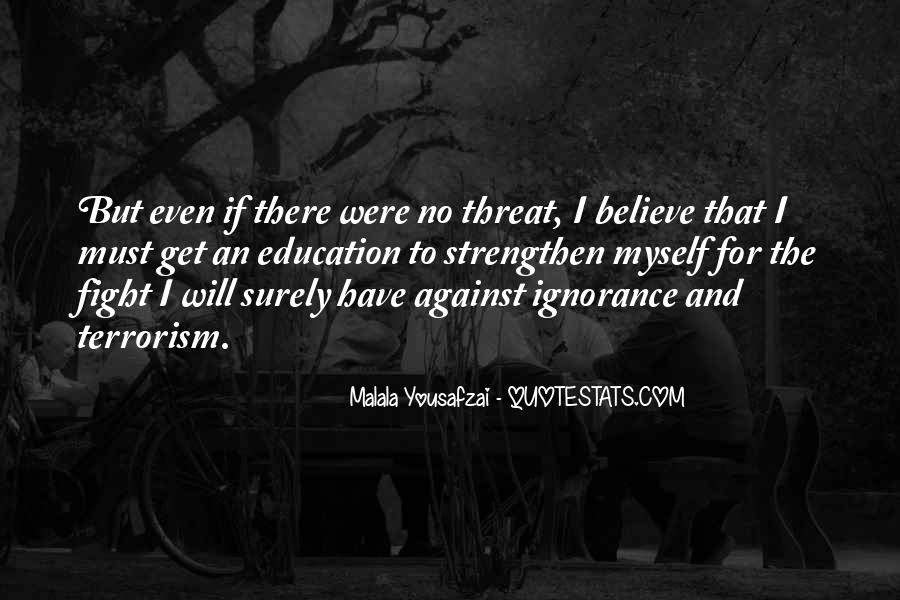 Quotes About Fight Against Terrorism #979359