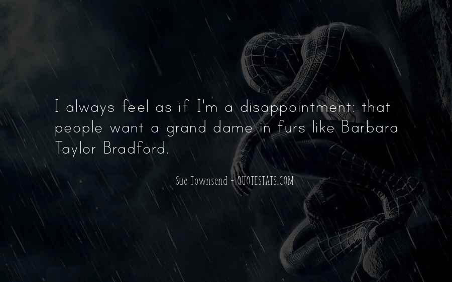 I Feel Like A Disappointment Quotes #1498629