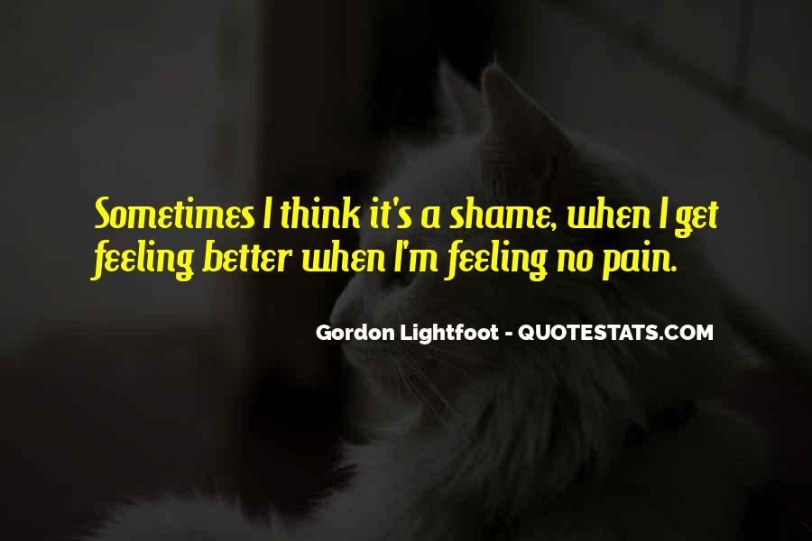 I Feel No Pain Quotes #1012428