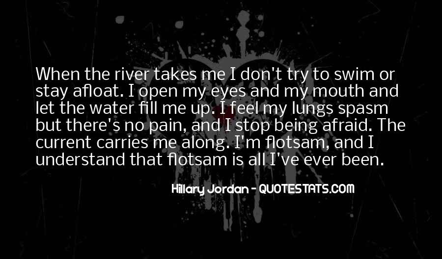 I Feel No Pain Quotes #1032079