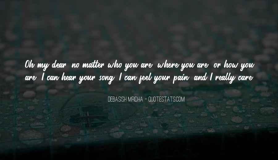 I Feel No Pain Quotes #1041201