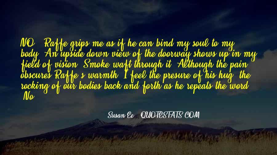 I Feel No Pain Quotes #1138224