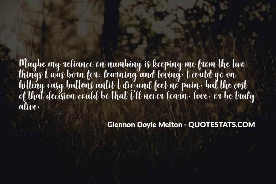 I Feel No Pain Quotes #1224165