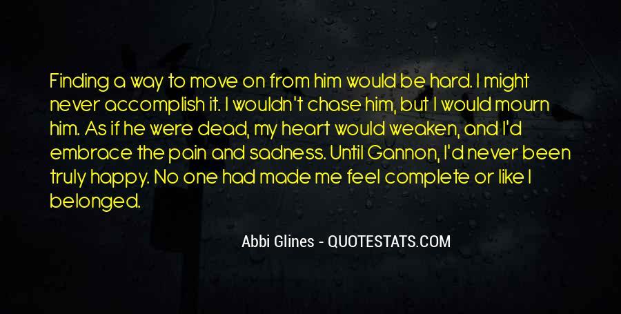 I Feel No Pain Quotes #1420962
