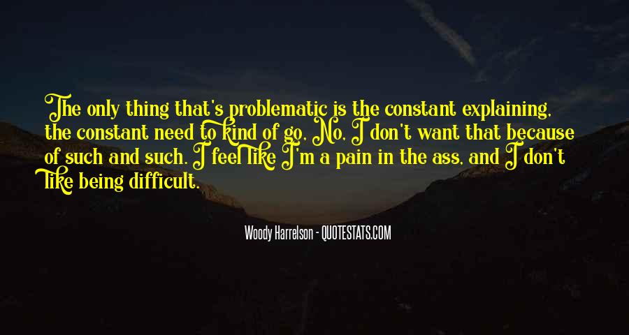 I Feel No Pain Quotes #1455344