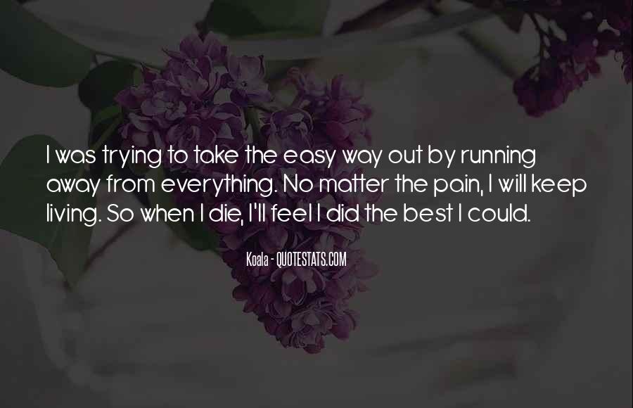 I Feel No Pain Quotes #153759