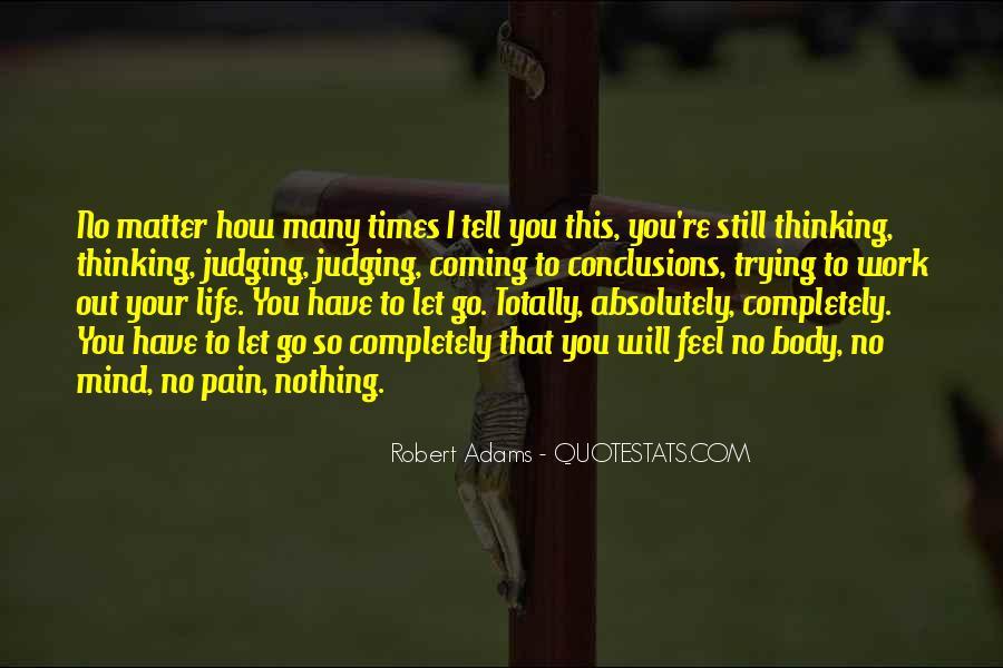 I Feel No Pain Quotes #1660702