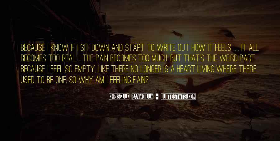 I Feel No Pain Quotes #236042