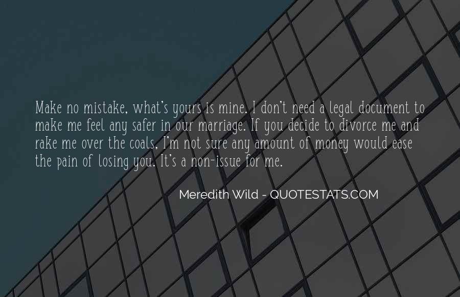 I Feel No Pain Quotes #282843