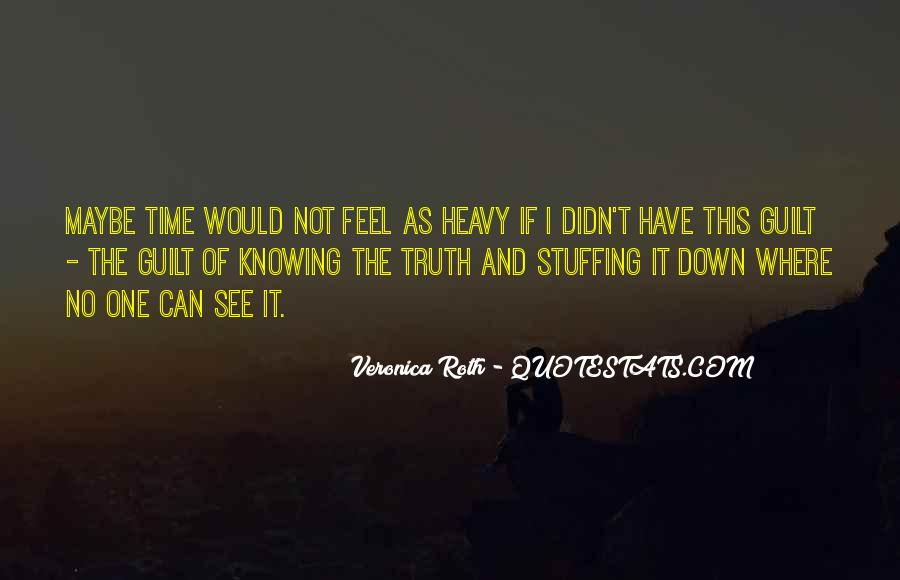 I Feel No Pain Quotes #393640
