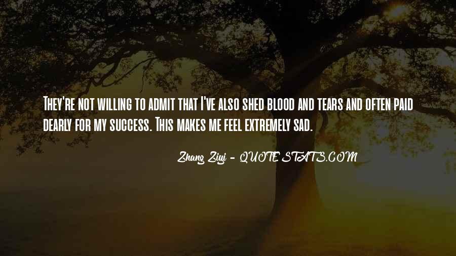 I Feel Sad Quotes #139368
