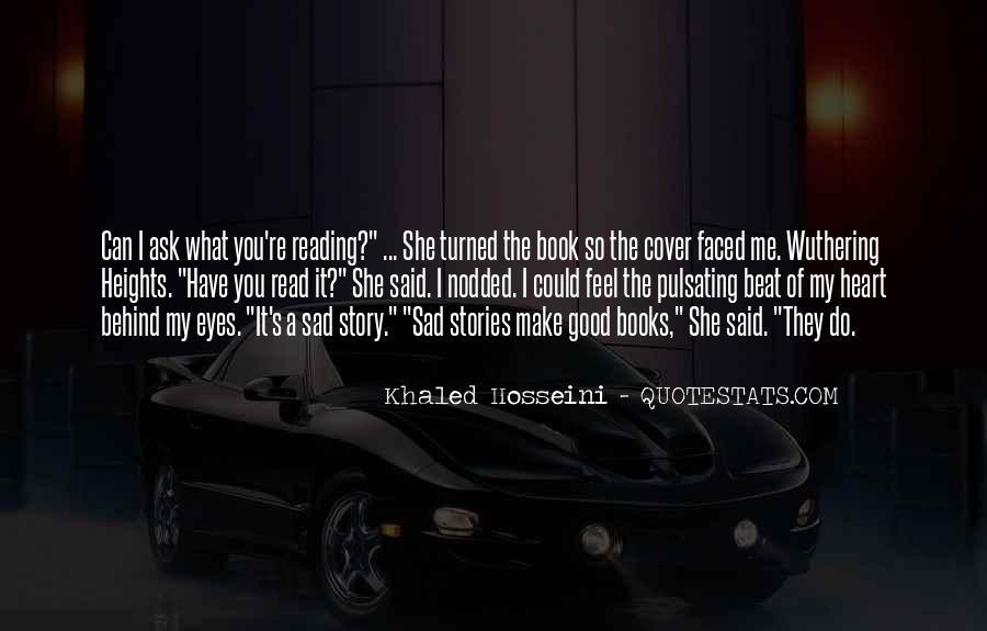 I Feel Sad Quotes #2072
