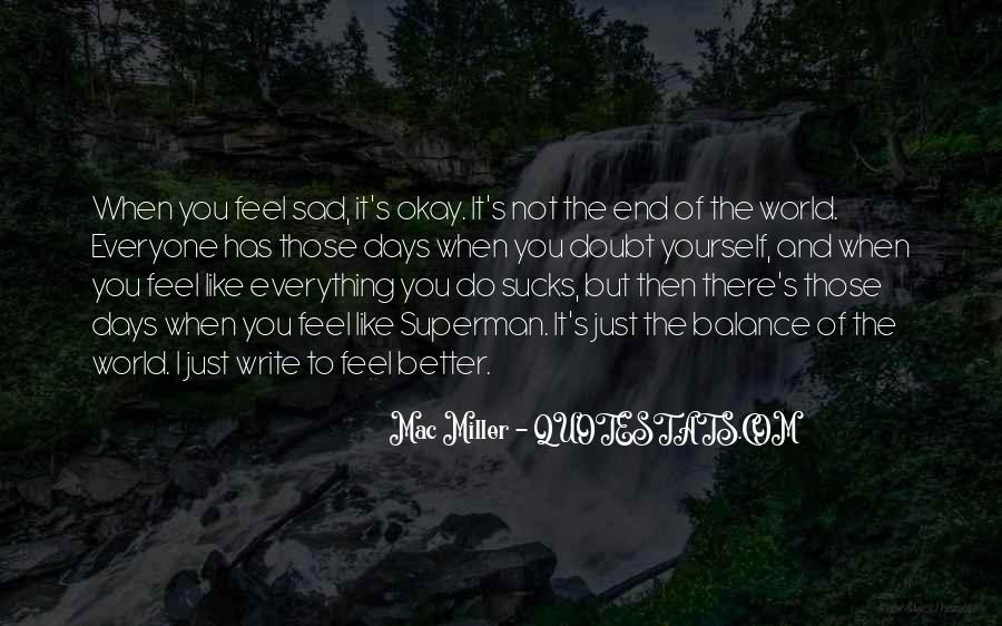 I Feel Sad Quotes #230124