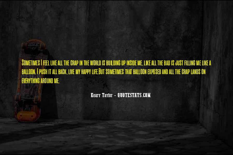 I Feel Sad Quotes #235603