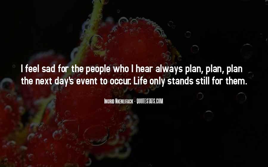 I Feel Sad Quotes #275082