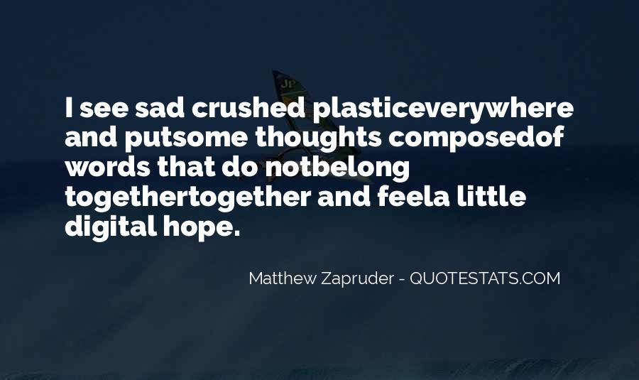 I Feel Sad Quotes #338800