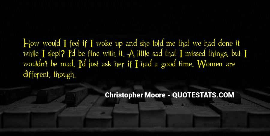 I Feel Sad Quotes #354441