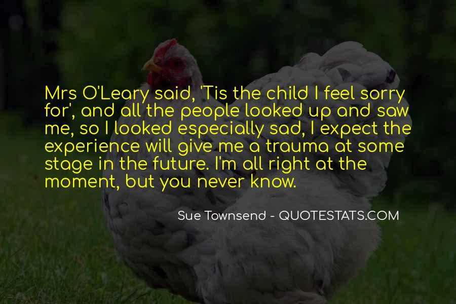I Feel Sad Quotes #356247