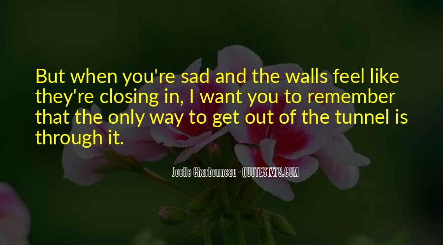 I Feel Sad Quotes #440827