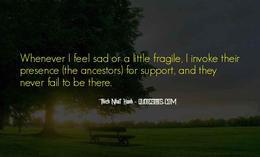I Feel Sad Quotes #453837