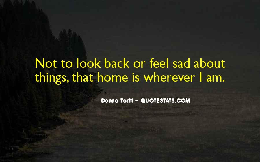 I Feel Sad Quotes #468555