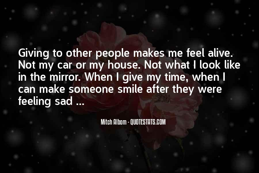 I Feel Sad Quotes #473200