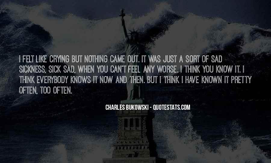 I Feel Sad Quotes #48104