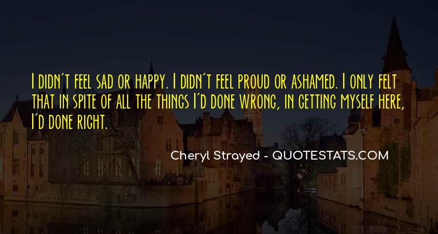 I Feel Sad Quotes #512927