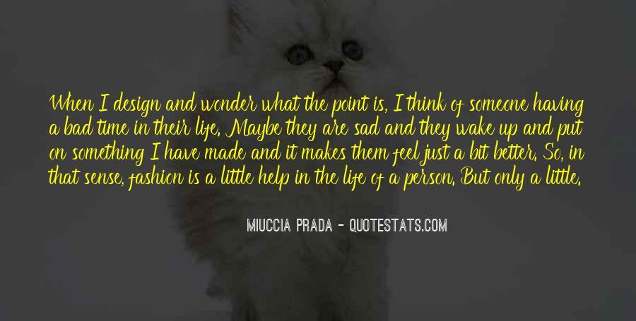 I Feel Sad Quotes #579849