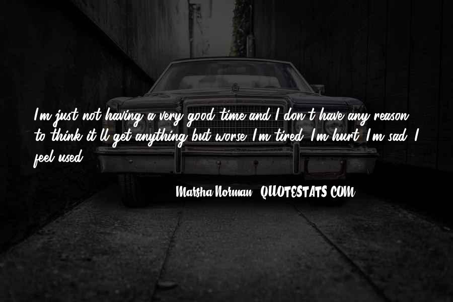 I Feel Sad Quotes #598028