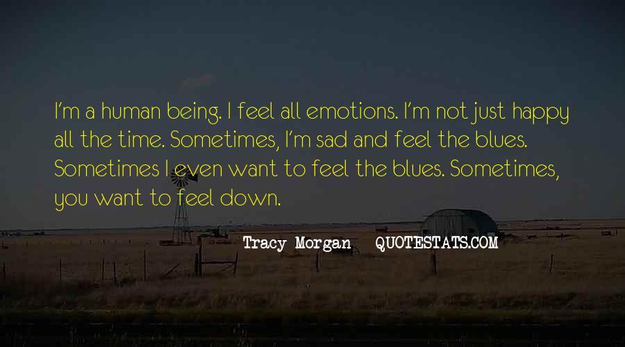 I Feel Sad Quotes #634743