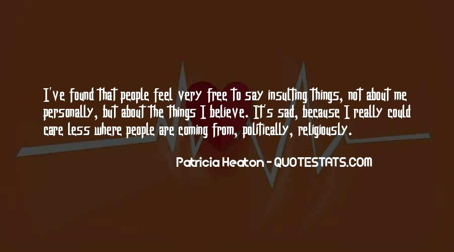 I Feel Sad Quotes #660752