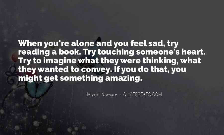 I Feel So Lonely Without You Quotes #111970