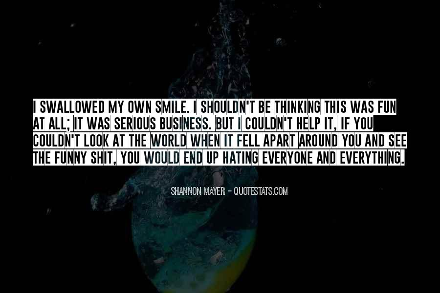 I Fell For His Smile Quotes #36349