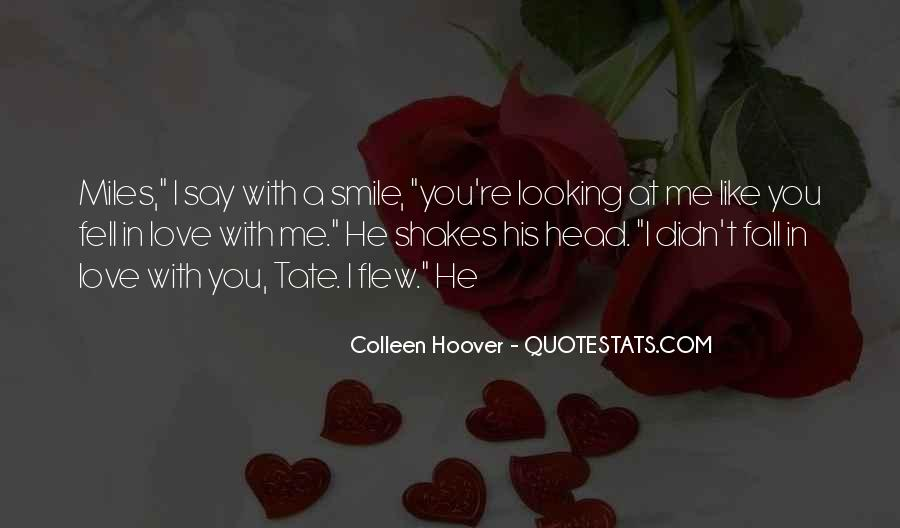 I Fell For His Smile Quotes #85821