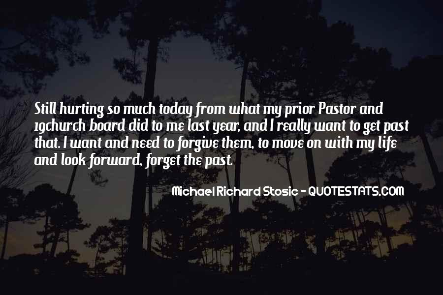I Forget My Past Quotes #1428212