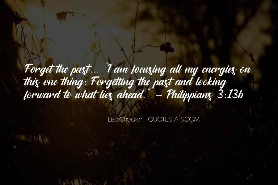I Forget My Past Quotes #1875120
