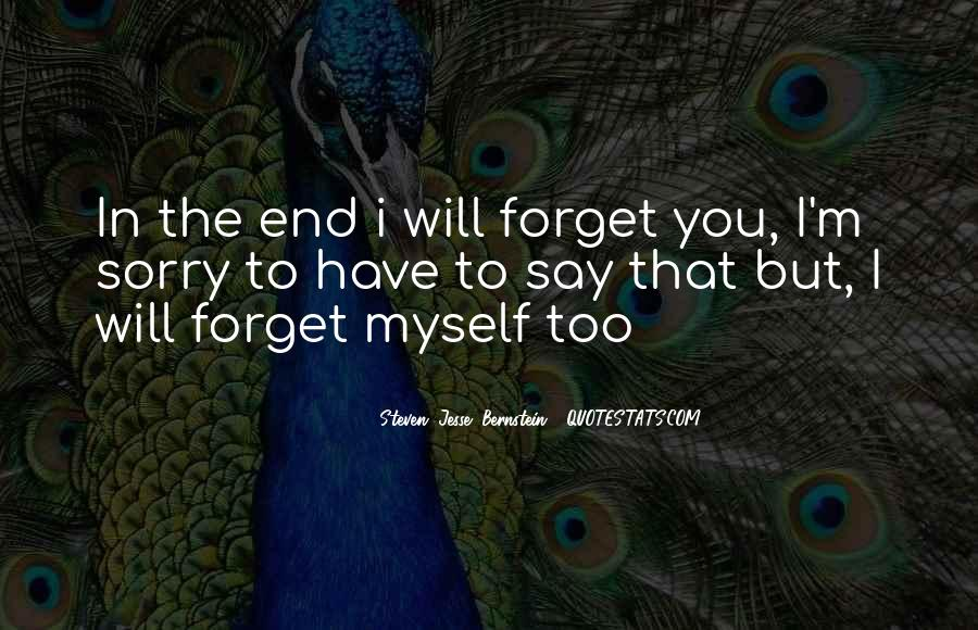 I Forget My Past Quotes #3410