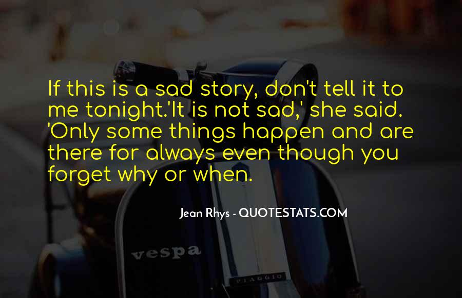 I Forget My Past Quotes #5459