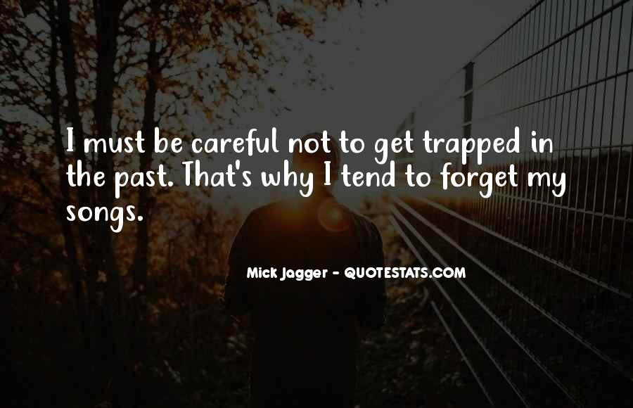 I Forget My Past Quotes #819970