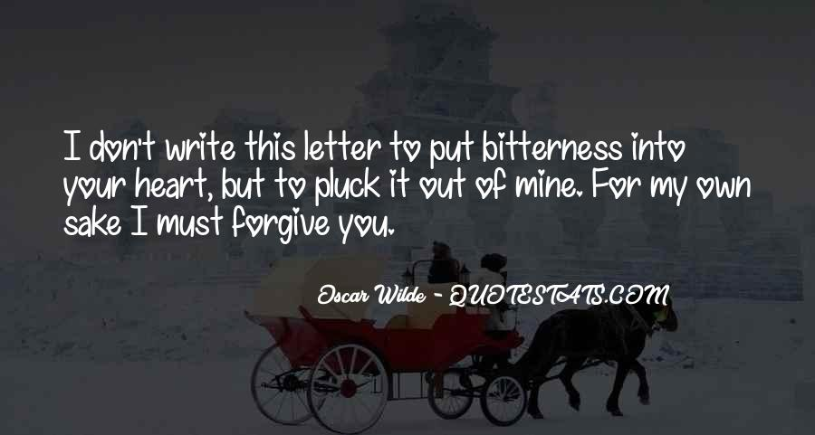 I Forgive You But Quotes #214773